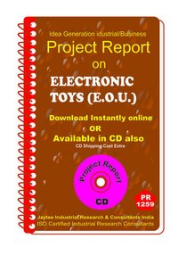 Electronic Toys (E.O.U) manufacturing Project Report ebook