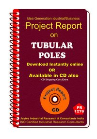 Tubular Poles manufacturing project Report ebook