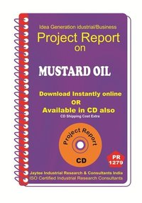 Mustard Oil II Manufacturing Project Report eBook