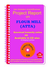 Flour Mill (Atta ) B manufacturing Project Report eBook