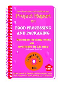 Food Processing and Packaging manufacturing Project Report eBook