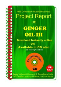 Ginger Oil manufacturing Project Report eBook