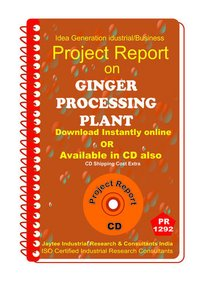 Ginger Processing Plant manufacturing Project Report eBook