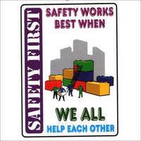 Safety Awareness Sign