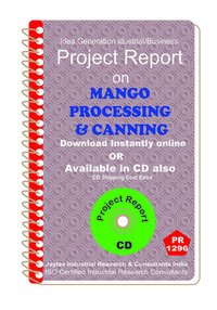 Mango Processing and Canning manufacturing Project Report eBook