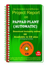 Pappad Plant (Automatic) manufacturing Project Report eBook