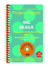 Oil Seals manufacturing Project Report eBook