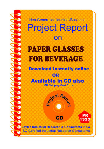Paper Glasses for Beverage manufacturing Project Report eBook
