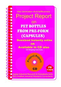 Pet Bottles From Pre-form ( Capsules) manufacturing eBook