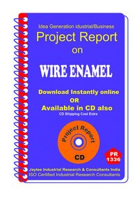 Wire Enamel manufacturing Project Report eBook