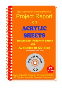 Acrylic Sheets manufacturing Project Report eBook