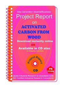 Activated Carbon From Wood manufacturing Project Report eBook