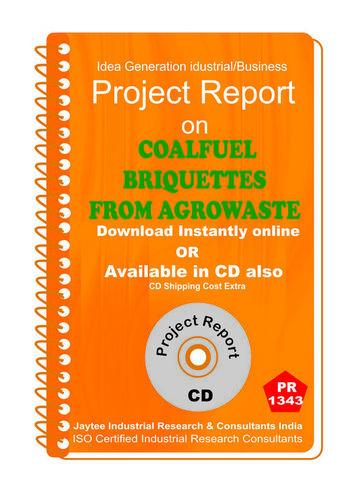 Coalfuel Briquettes From Agrowaste manufacturing eBook