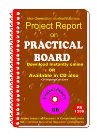 Practical Board manufacturing Project Report eBook