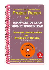 Recovery of Lead from Disposed lead manufacturing eBook