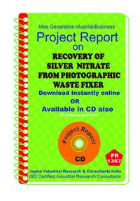 Recovery of Silver Nitrate from Photographic Waste Fixer eBook