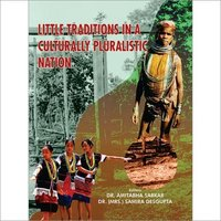 LITTLE TRADITIONS IN A CULTURALLY PLURALISTIC NATION