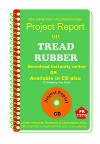 Thread Rubber manufacturing project Report eBook