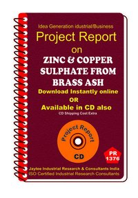 Zinc and Copper Sulphate From Brass Ash manufacturing eBook