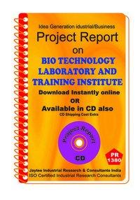 Bio Technology Laboratory and Training Institute eBook
