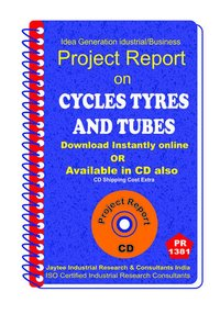 Cycles Tyres and Tubes manufacturing Project Report eBook