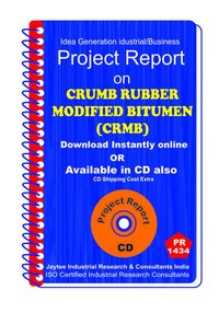 Crumb Rubber Modified Bitumen (crmb) manufacturing eBook