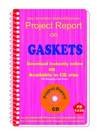 Gaskets manufacturing Project Report eBook