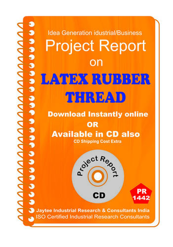 Latex Rubber Thread manufacturing project Report eBook