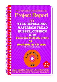 Tyre Retreading Materials Tread Rubber, Cushion etc eBook