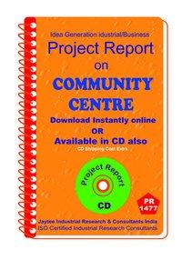 Community Centre establishment Project Report eBook