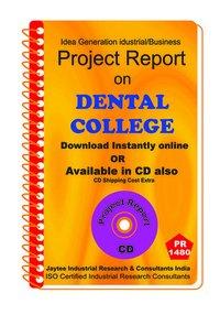 Dental College establishment Project Report eBook