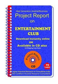 Entertainment Club establishment Project Report eBook