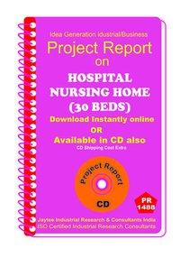 Hospital Nursing Home (30 Beds) establishment eBook
