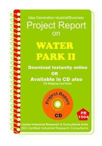 Water Park establishment Project Report eBook