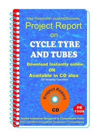 Cycle Tyre and Tubes manufacturing Project Report eBook