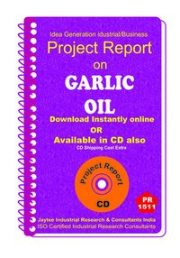 Garlic Oil Processing Project Report eBook