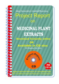 Medicinal Plant Extracts manufacturing Project Report eBook