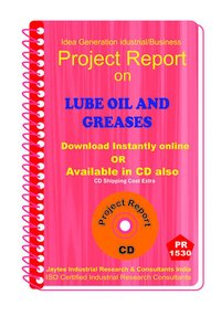 Lube Oil and Greases manufacturing Project Report eBook