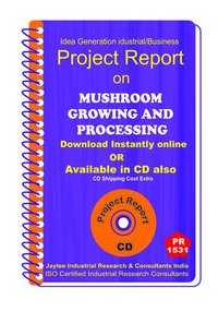 Mushroom Growing and Processing manufacturing eBook