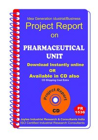 Pharmaceutical Unit Part B manufacturing Project Report eBook