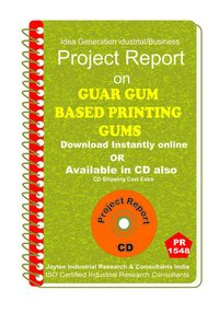 Guar Gum Based Printing Gums manufacturing Project Report eBook