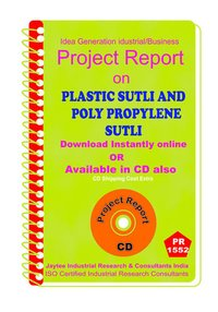 Plastic Sutli and Poly Propylene Sutli manufacturing eBook