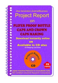 Plifer Proof Bottle Caps and Crown Caps Making eBook