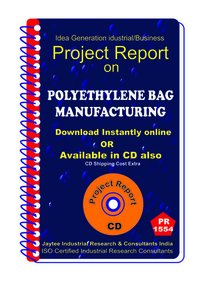 Polythylene Bag manufacturing Project Report eBook