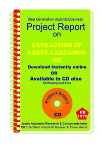 Extraction of Large Cardamon Oil II manufacturing eBook