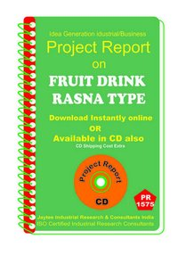 Fruit Drink Rasna Type II manufacturing Project Report eBook