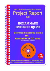 Indian Made Foreign Liquor II manufacturing Project Report eBook