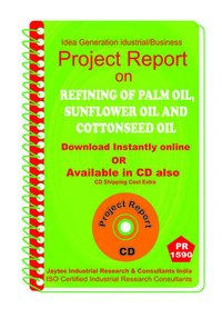 Refining of Palm Oil, Sunflower Oil and Cotton Seed eBook