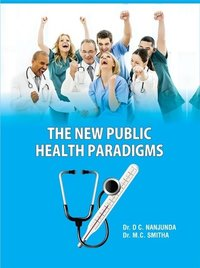 THE NEW PUBLIC HEALTH PARADIGMS