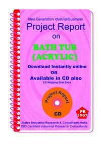 Bath Tub (Acrylic) manufacturing Project Report eBook